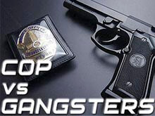 Cop vs Gangsters