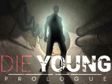 Die Young Prologue